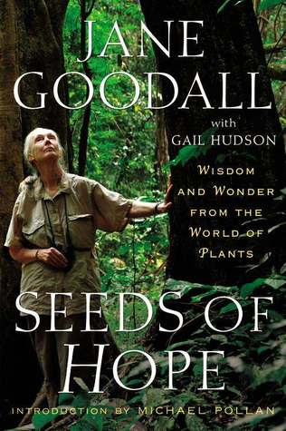 Seeds of Hope: Wisdom and Wonder from the World of Plants (2013)