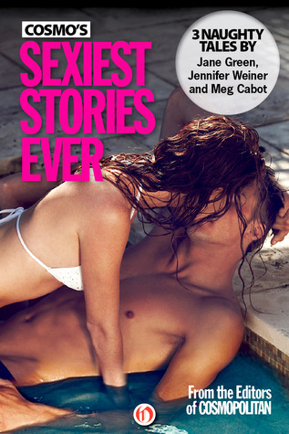 Cosmo's Sexiest Stories Ever: Three Naughty Tales (2011)