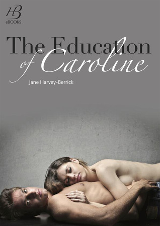 The Education of Caroline (2013)