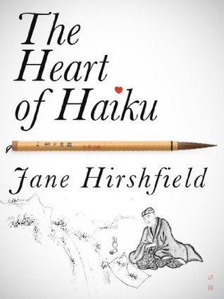 The Heart of Haiku (Kindle Single) (2011)