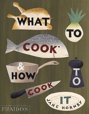What to Cook & How to Cook It (2010)