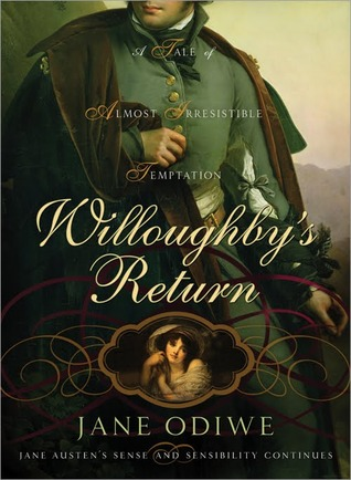 Willoughby's Return: A Tale of Almost Irresistible Temptation (2009)