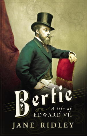 Bertie: A Life of Edward VII (2012)