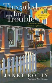 Threaded for Trouble (2012)