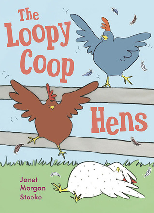 The Loopy Coop Hens (2011)