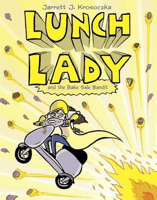 Lunch Lady and the Bake Sale Bandit (2010)