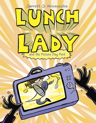 Lunch Lady and the Picture Day Peril (2012)