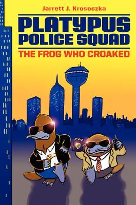 Platypus Police Squad: The Frog Who Croaked (2013)