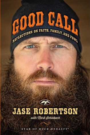 Good Call: Reflections on Faith, Family, and Fowl (2014)