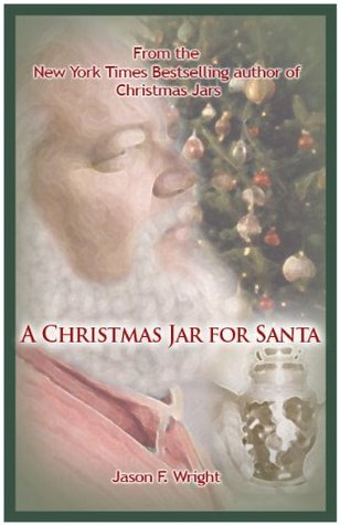 A Christmas Jar for Santa - A Christmas Jar Story (2010)