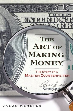 The Art of Making Money: The Story of a Master Counterfeiter (2009)