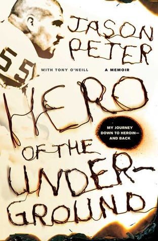 Hero of the Underground: A Memoir (2008)