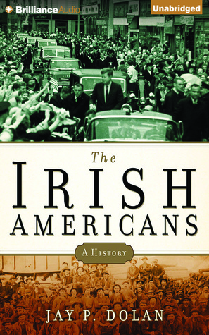 Irish Americans, The: A History (2014)