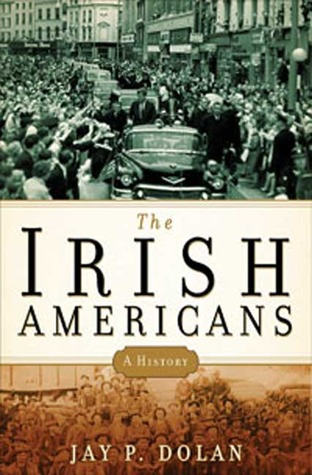 The Irish Americans: A History (2008)