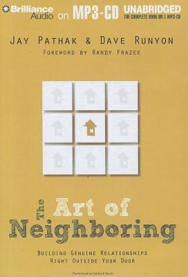 Art of Neighboring, The: Building Genuine Relationships Right Outside Your Door (2012)