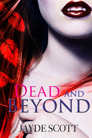 Dead And Beyond (2012)