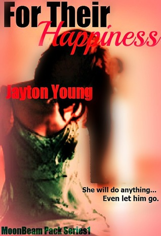 For Their Happiness (Moonbeam Pack) (2012)