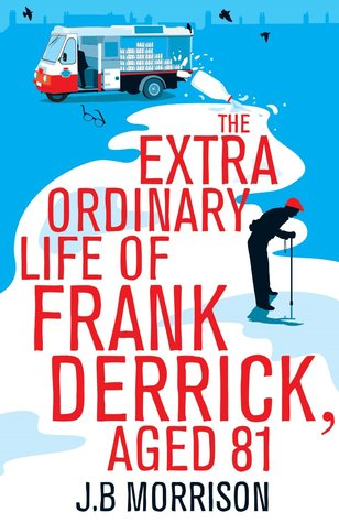 The Extra Ordinary Life of Frank Derrick, Age 81 (2014)
