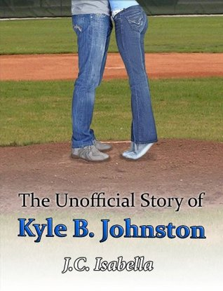 The Unofficial Story of Kyle B. Johnston (The Unofficial Series) (2000)
