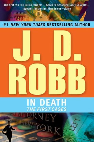 J.D. Robb In Death: The First Cases (2009)