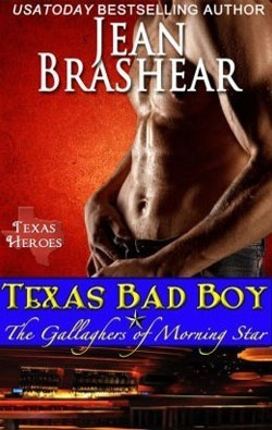 Texas Bad Boy: The Gallaghers of Morning Star