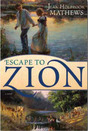 Escape To Zion (2010)