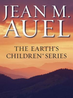 The Earth's Children Series 6-Book Bundle: The Clan of the Cave Bear, The Valley of Horses, The Mammoth Hunters, The Plains of Passage, The Shelters of Stone, The Land of Painted Caves (2013)