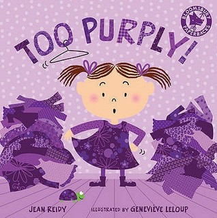 Too Purply!. Jean Reidy (2010)