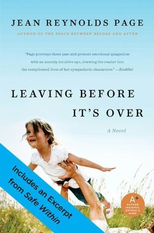 Leaving Before It's Over with Bonus Excerpt: A Novel