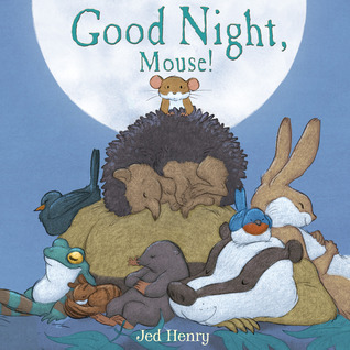 Good Night, Mouse! (2013)
