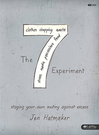 7 Experiment: Staging Your Own Mutiny Against Excess (DVD Member Kit) (2012)