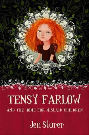 Tensy Farlow and the Home for Mislaid Children (2009)