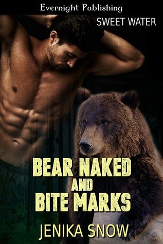 Bear Naked and Bite Marks (2014)