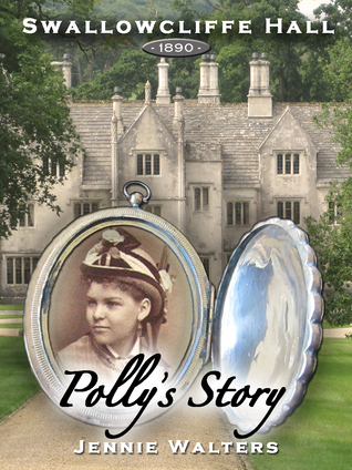 Swallowcliffe Hall 1890: Polly's Story (2011)