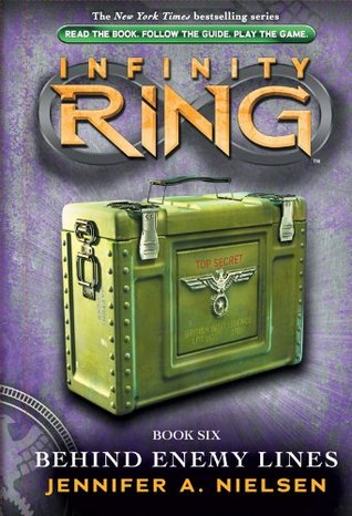 Infinity Ring Book 6: Behind Enemy Lines