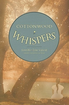 Cottonwood Whispers (2009)