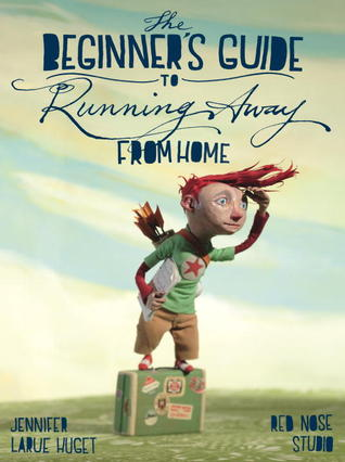 The Beginner's Guide to Running Away from Home (2013)