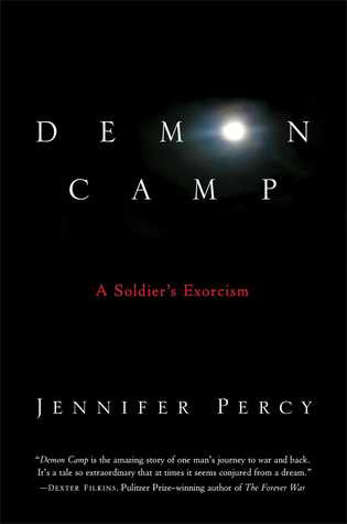 Demon Camp: A Soldier's Exorcism