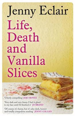 Life, Death and Vanilla Slices (2012)