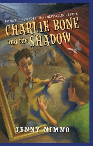 Children of the Red King #7: Charlie Bone and the Shadow (2008)