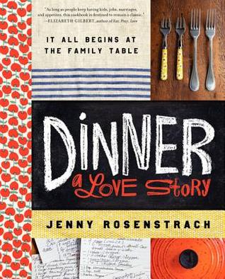 Dinner: A Love Story: It All Begins at the Family Table (2012)