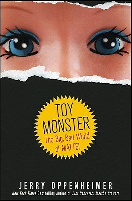 Toy Monster: The Big, Bad World of Mattel (2009)