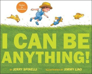 I Can Be Anything! (2010)