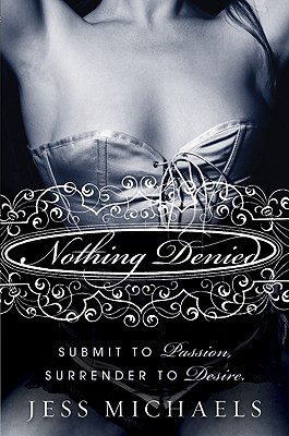Nothing Denied (2010)