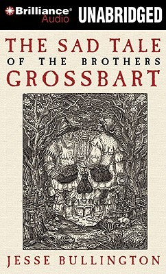 Sad Tale of the Brothers Grossbart, The (2010)
