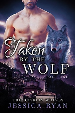 Taken By The Wolf: Part 1 (2014)