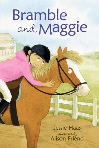 Bramble and Maggie: Horse Meets Girl (2012)