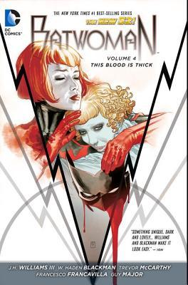 Batwoman, Vol. 4: This Blood Is Thick (2014)