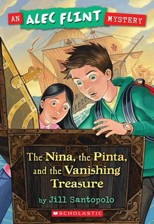 An Alec Flint Mystery #1: Nina, the Pinta, and the Vanishing Treasure (2009)