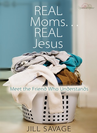 Real Moms...Real Jesus: Meet the Friend Who Understands (2009)